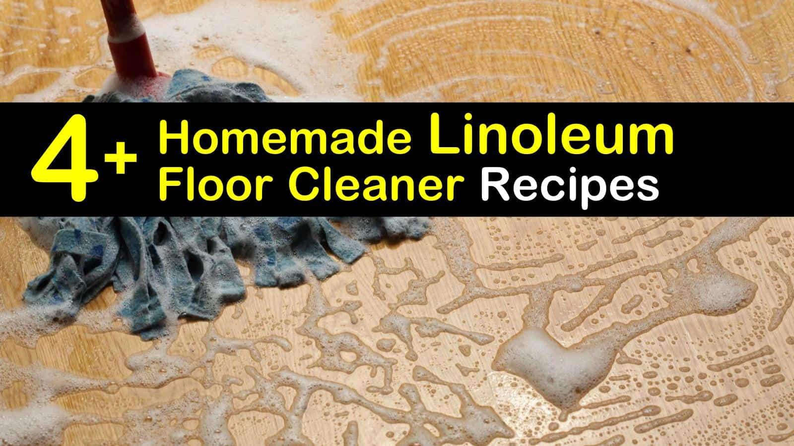 Easy-to-Make Linoleum Floor Cleaner Recipes