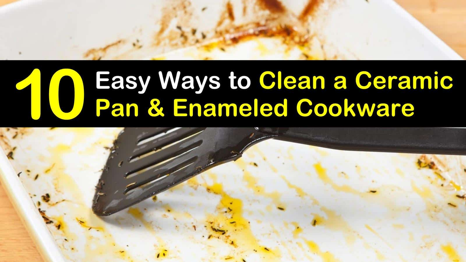 how to clean a ceramic pan titleimg1