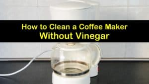 how to clean a coffee maker without vinegar titleimg1