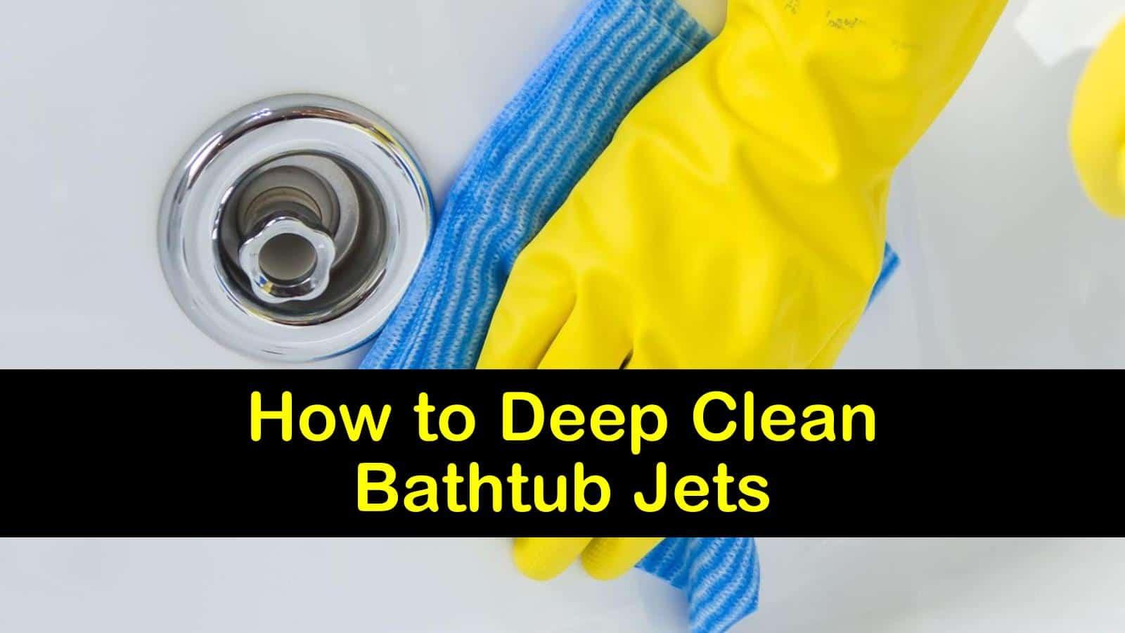 how to clean bathtub jets titleimg1