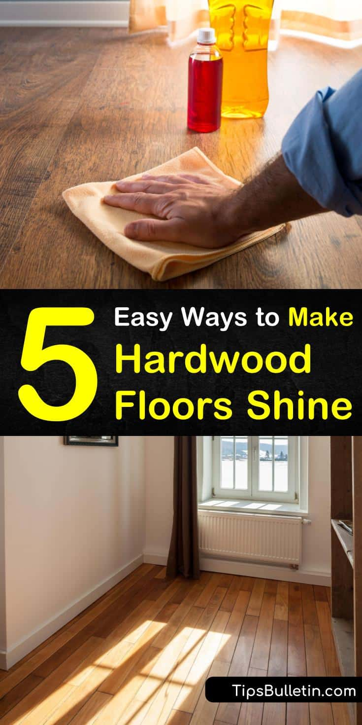 5 Easy Ways to Make Hardwood Floors Shine