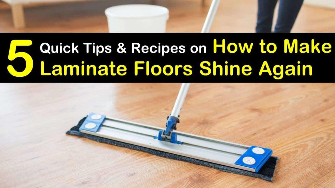 5 Quick Ways To Make Laminate Floors Shine, Best Way To Clean Laminate Flooring Shine