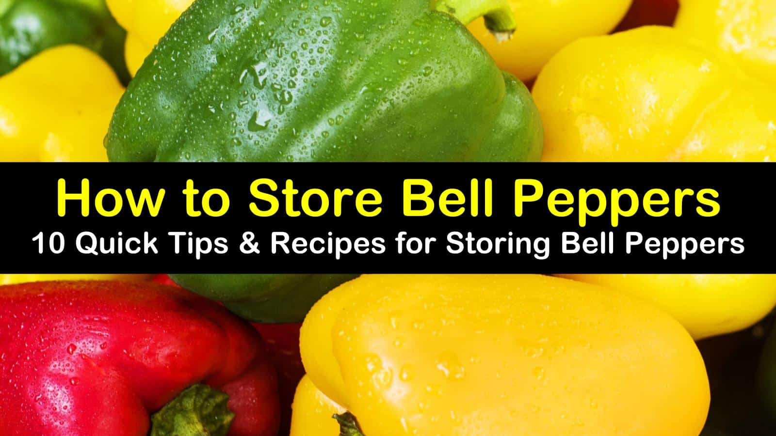 how to store bell peppers titleimg1