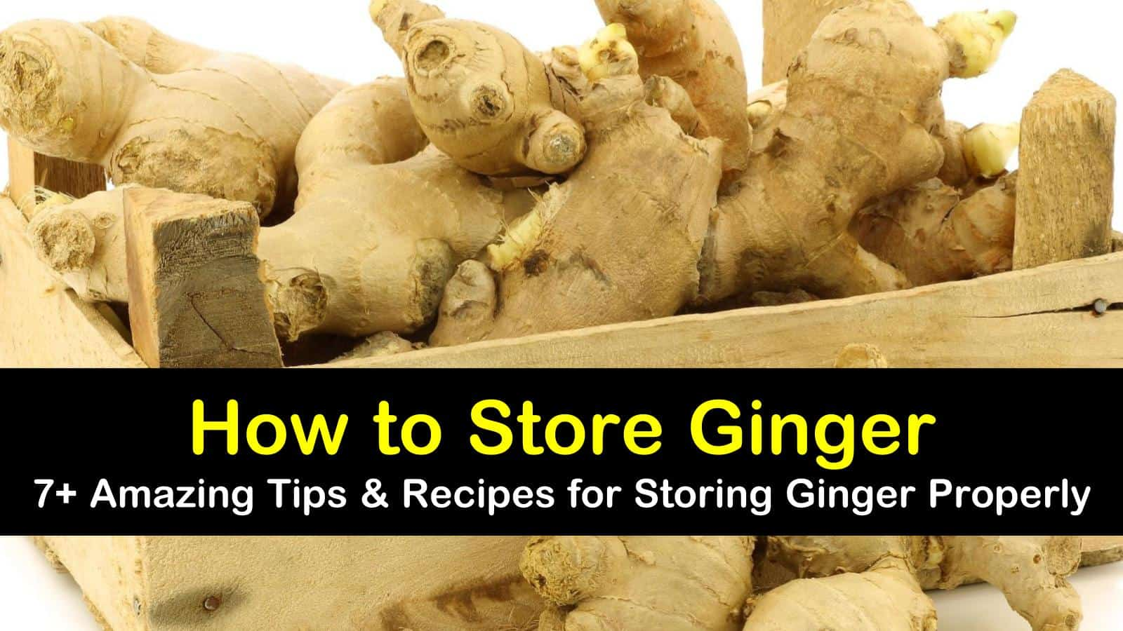 how to store ginger titleimg1