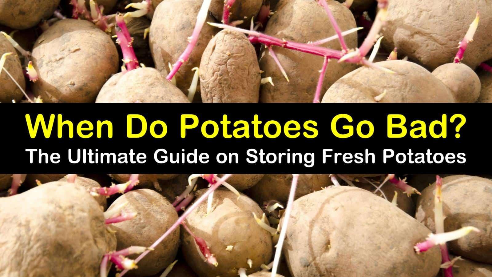 when do potatoes go bad titleimg1