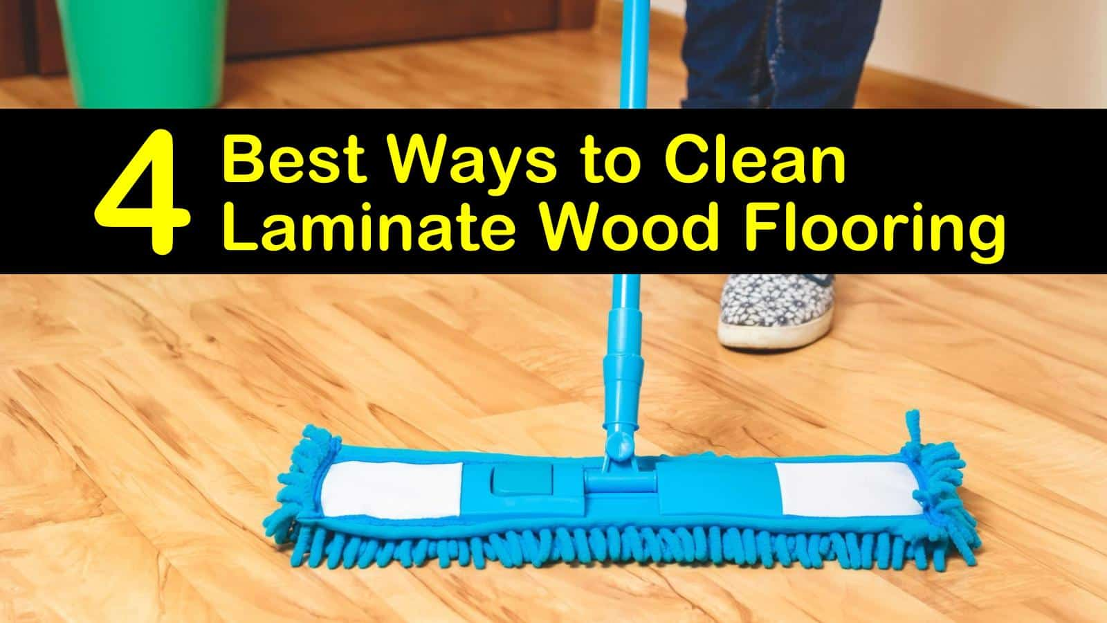 The 4 Best Ways To Clean Laminate Wood Flooring