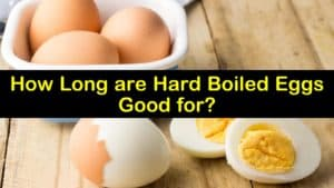how long are hard boiled eggs good for titleimg1
