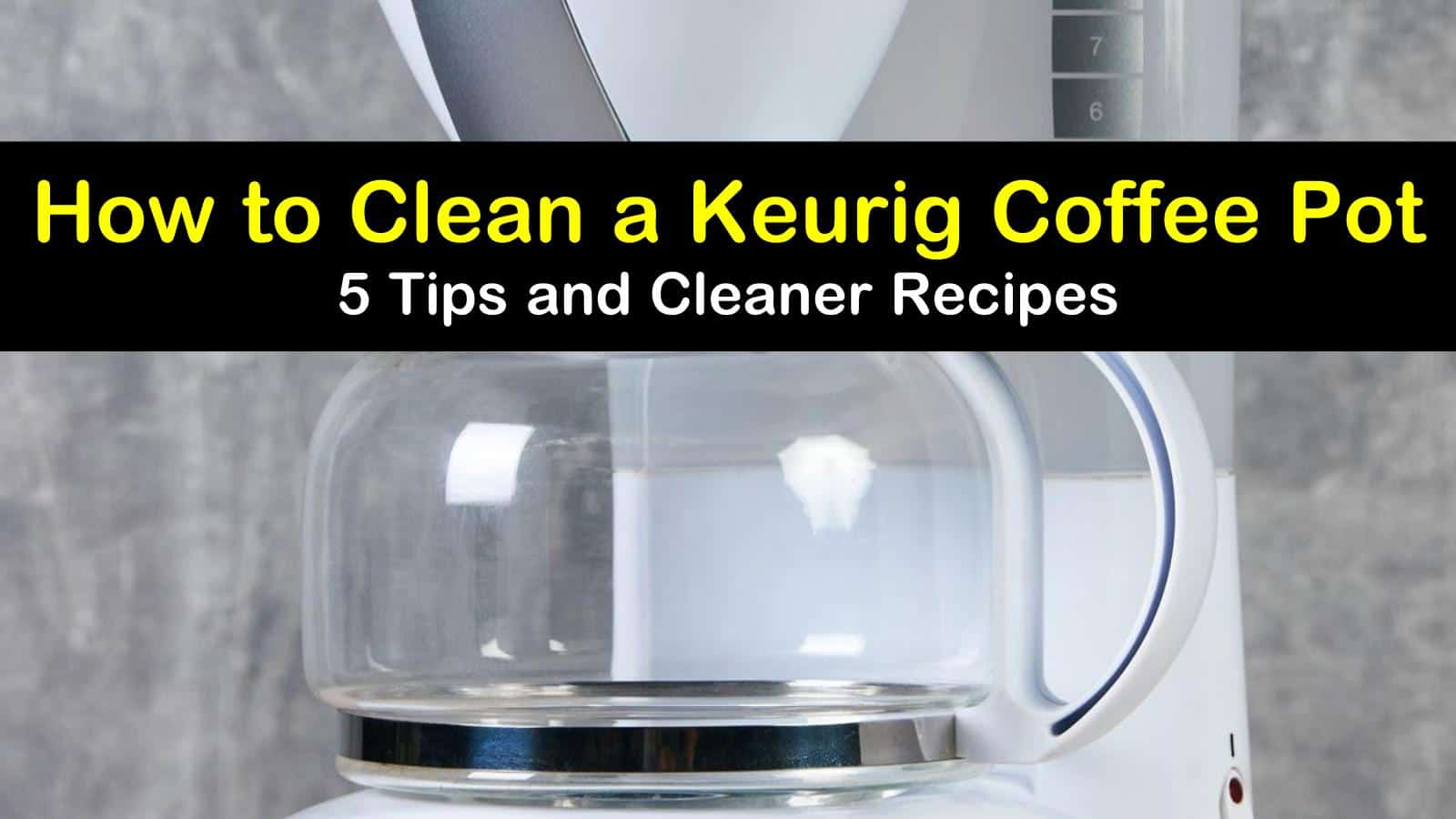 how to clean a keurig coffee pot titleimg1