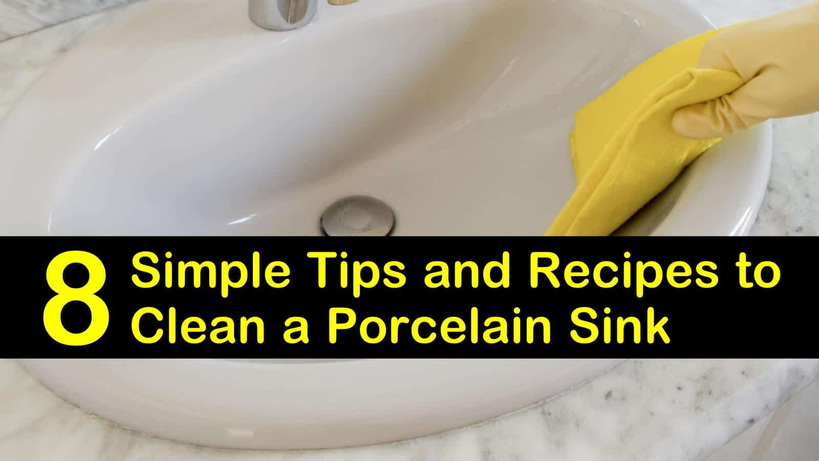 8 Simple Tips and Recipes to Clean a Porcelain Sink