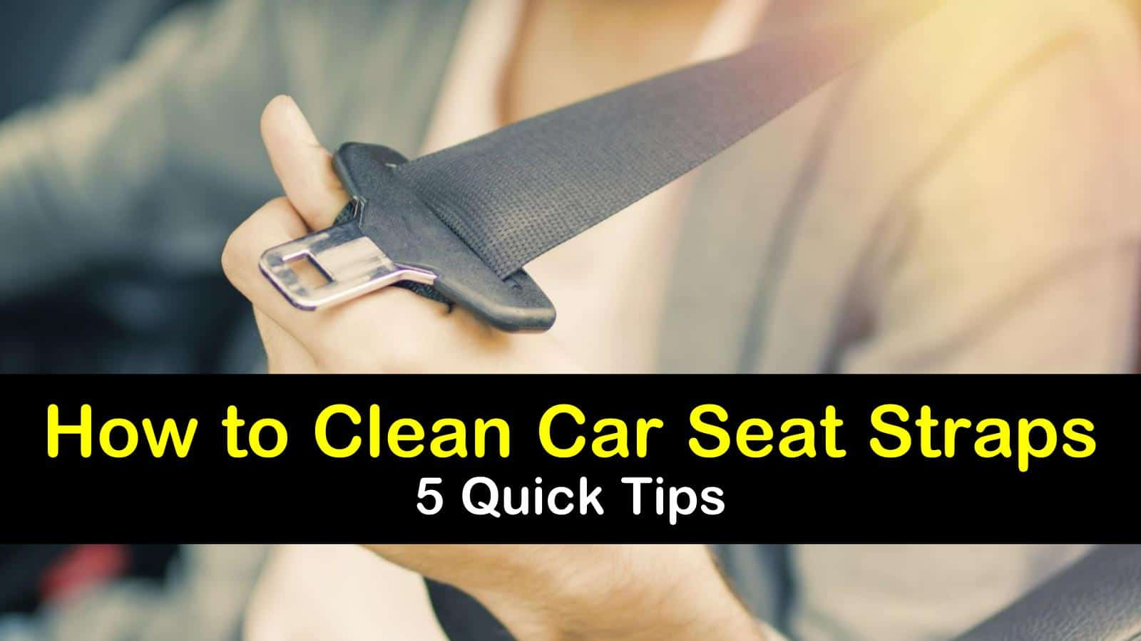how to clean car seat straps titleimg1