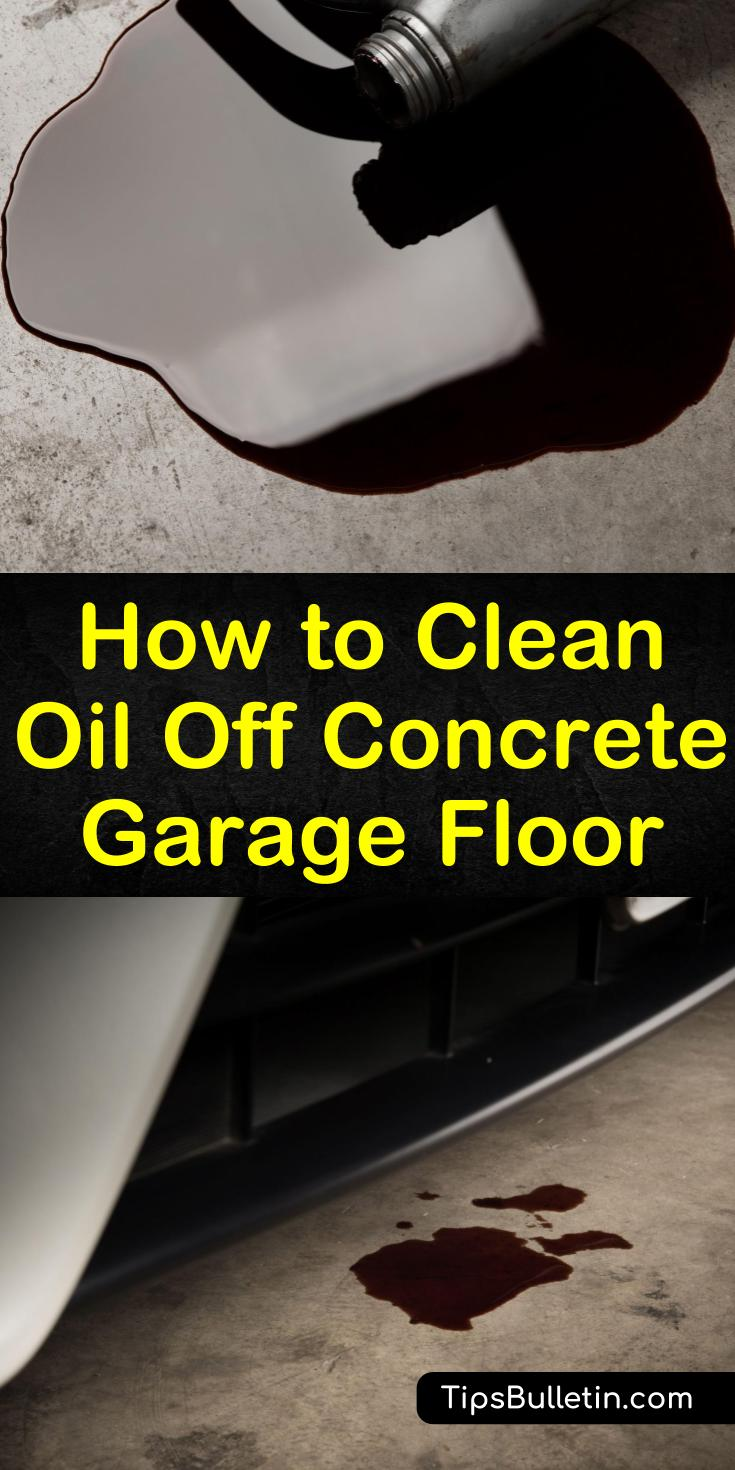 Learn how to clean oil off concrete garage floor and basements using baking soda and other DIY cleaners. We help you find out how to remove oil stains from your patio and driveway and prevent them from returning. #oilstains #concrete #garagefloor