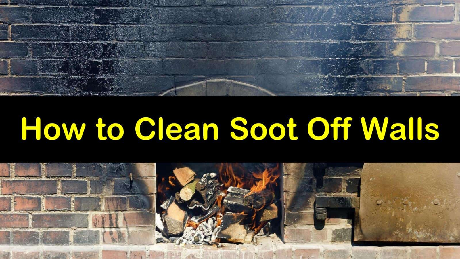 Clever Ways To Clean Soot Off Walls