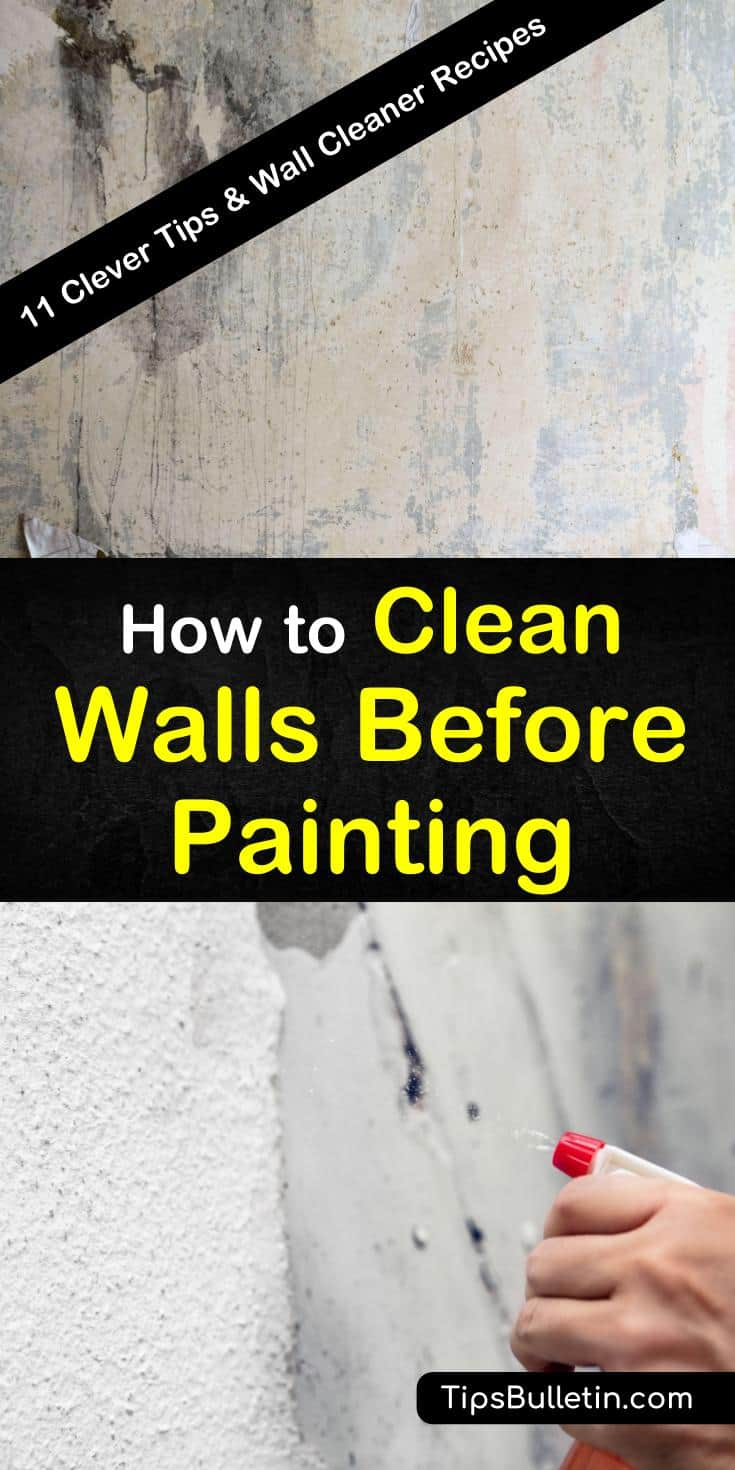 Are you ready to discover how to clean walls before painting using simple and easy cleaning strategies? These DIY wall cleaning recipes show you the best way to wash away grease, dirt, and even wallpaper glue. You'll even learn what to use on textured walls. #clean #walls #painting
