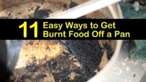 how to get burnt food off a pan titleimg1