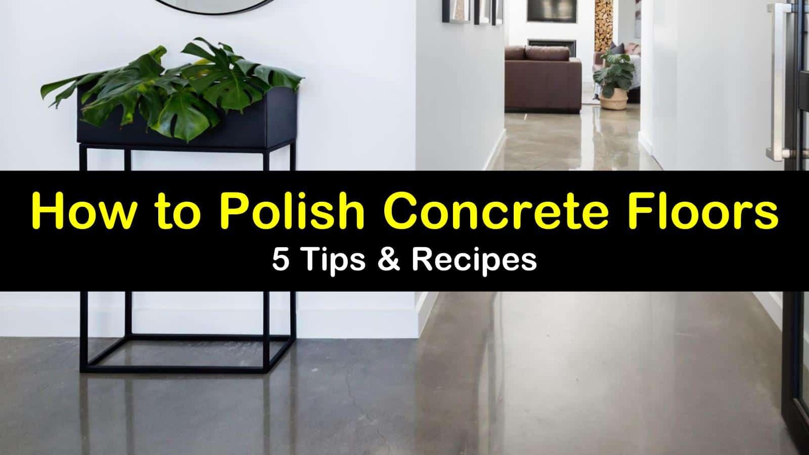 How To Polish Concrete Floors 5 Tips