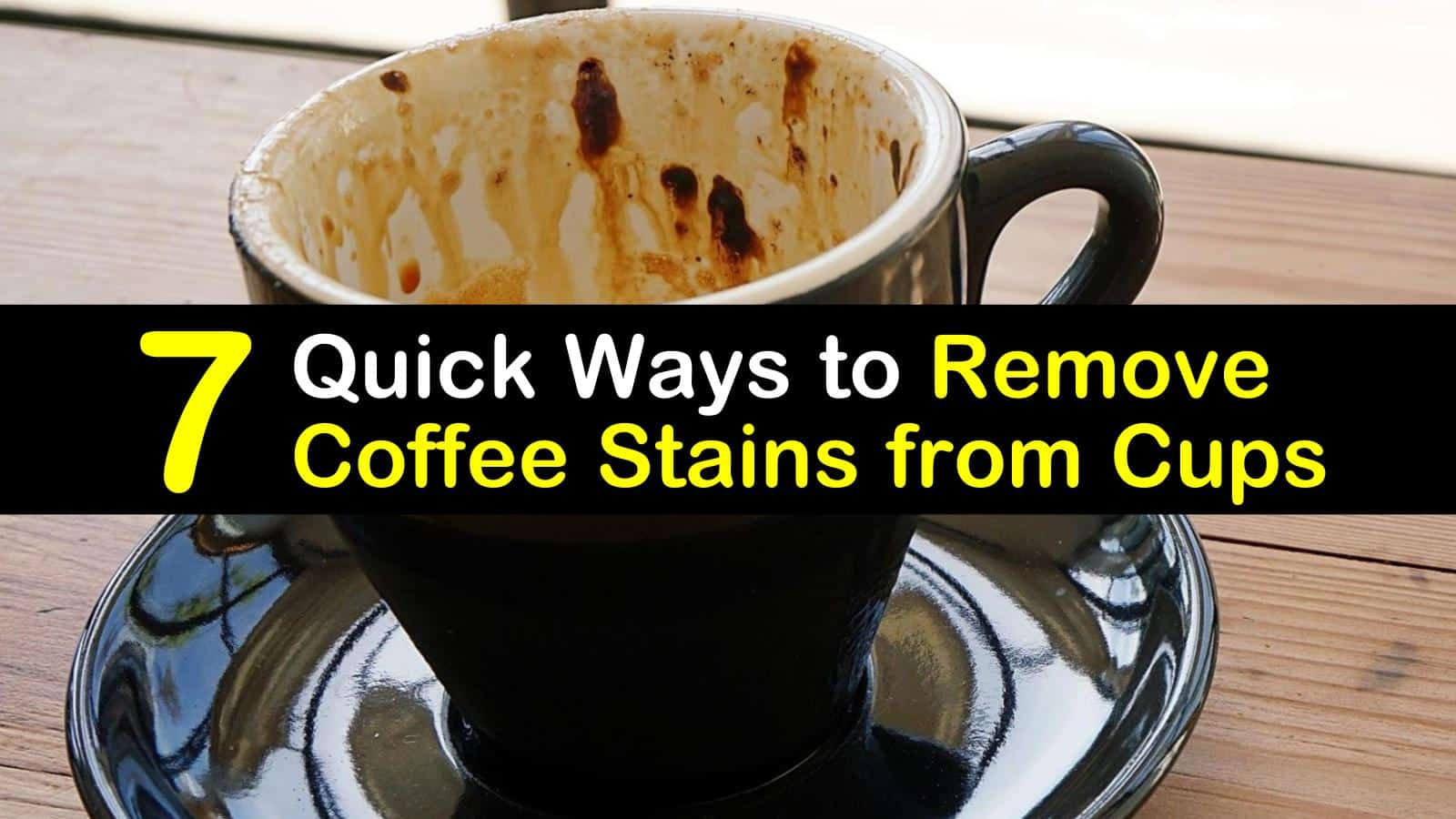 how to remove coffee stains from cups titleimg1