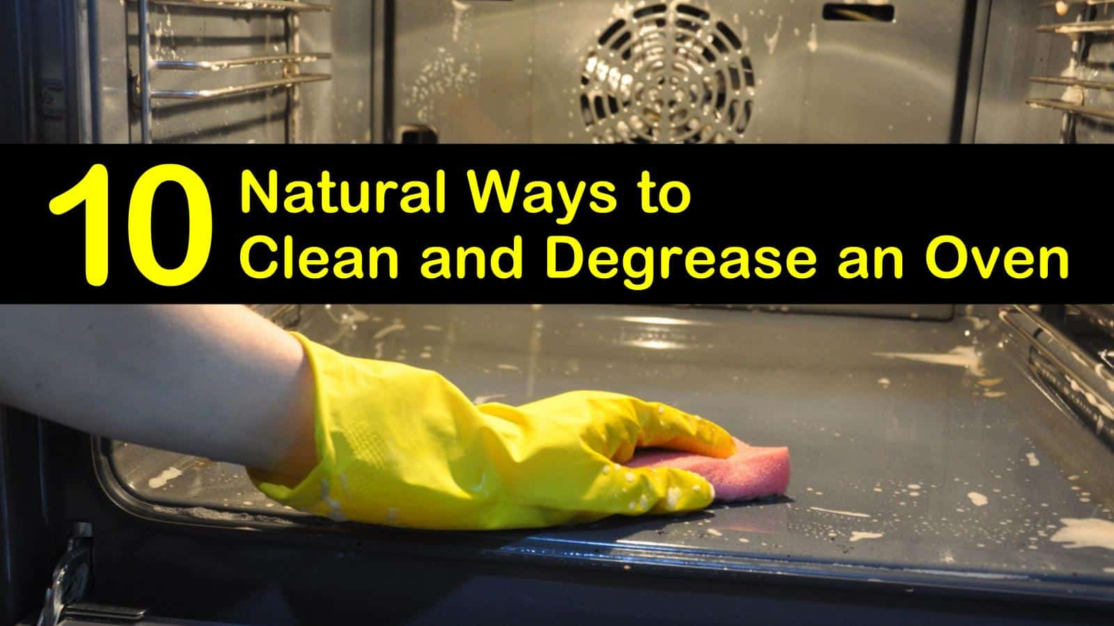 natural ways to clean an oven titleimg1