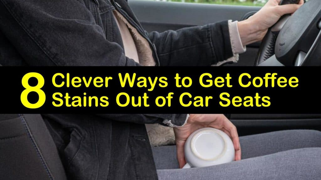 how to get coffee stains out of car seats titleimg1