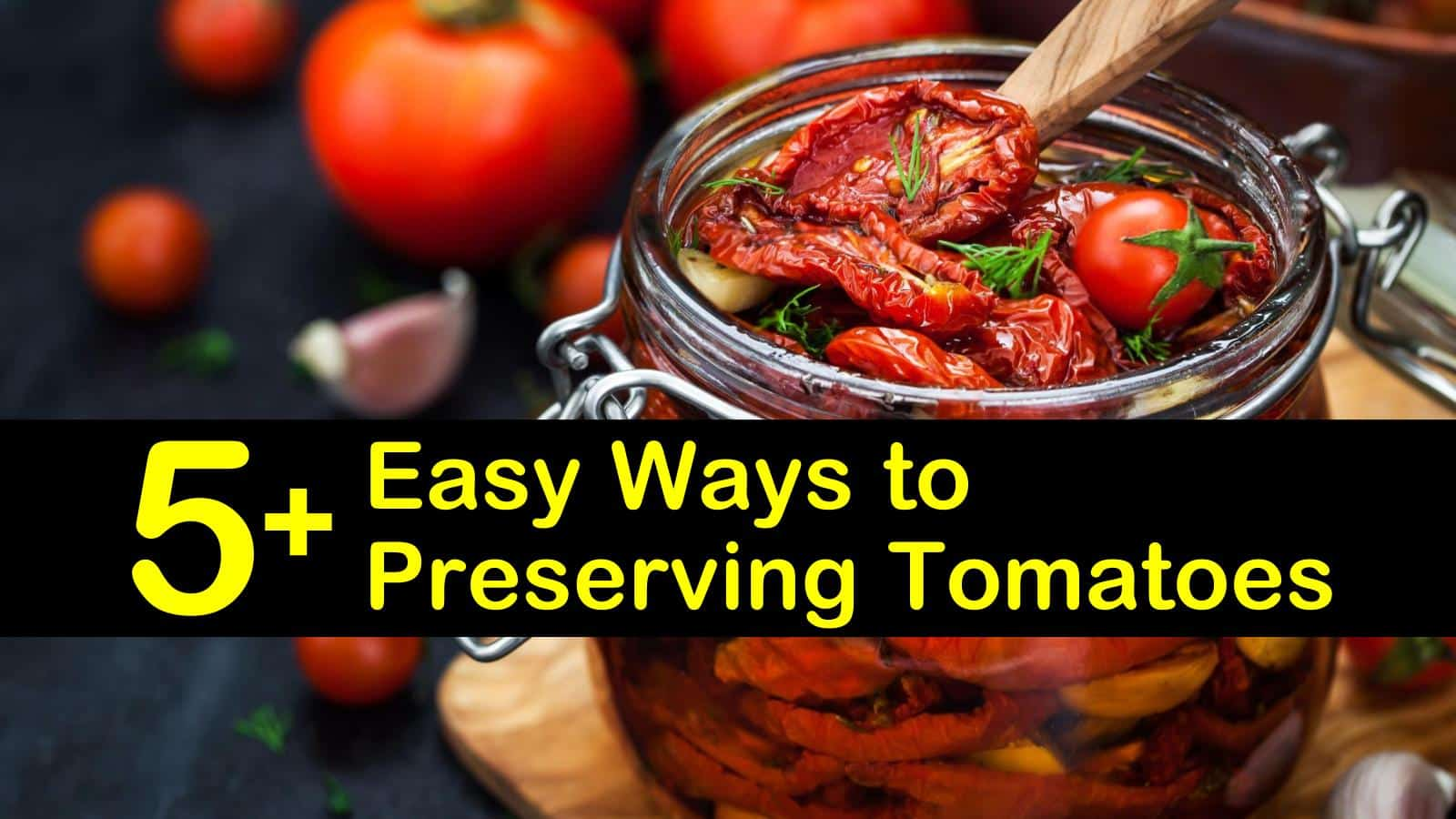 how to preserve tomatoes titleimg1