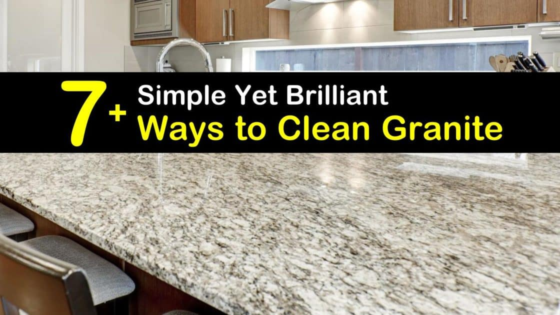 8 Simple Yet Brilliant Ways To Clean Granite