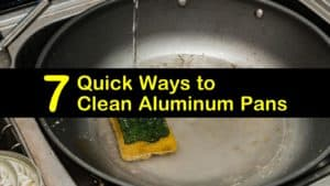 How to Clean Aluminum Pans titleimg1