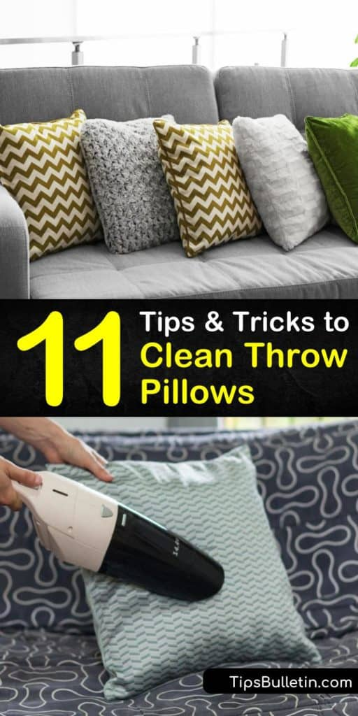 When washing the living room pillow covers, read the care label. Not all pillows can be cleaned in the washing machine on the gentle cycle; some require dry cleaning and others require spot cleaning based on fabric and filling. #cleanthrowpillows #throwpillows #pillows #washing