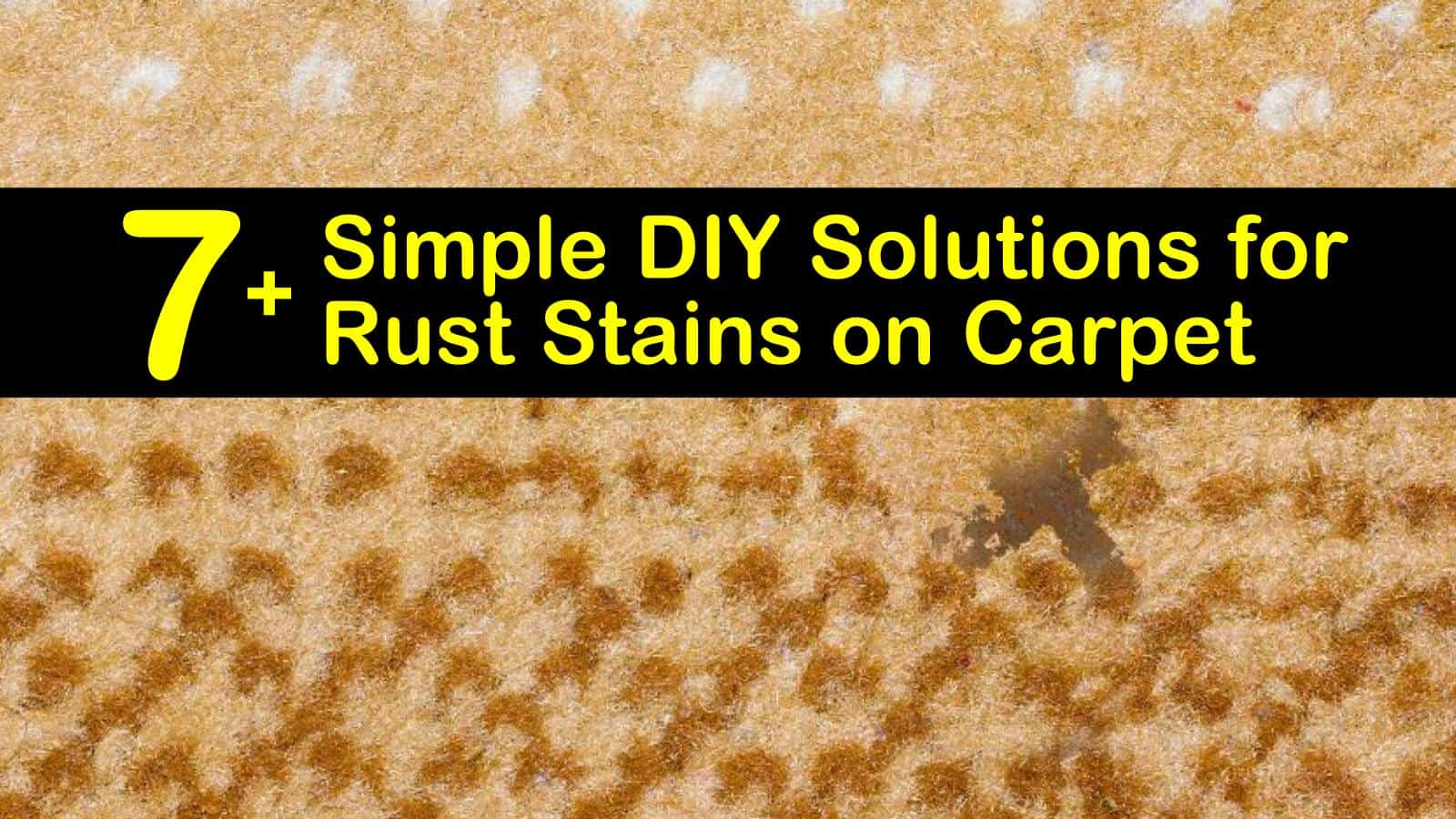 7 Simple Diy Solutions For Rust Stains On Carpet