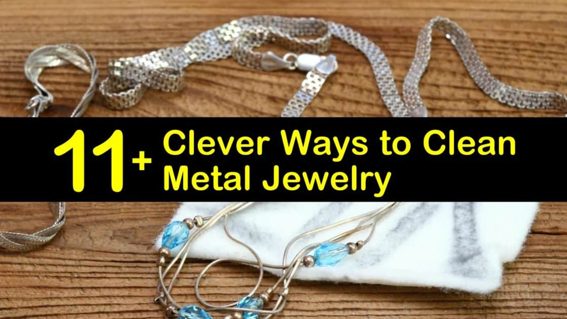 11+ Clever Ways to Clean Metal Jewelry