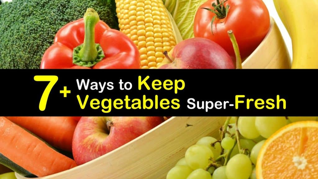 How to Keep Vegetables Fresh titleimg1