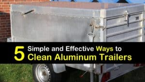 How to Clean Aluminum Trailers titleimg1