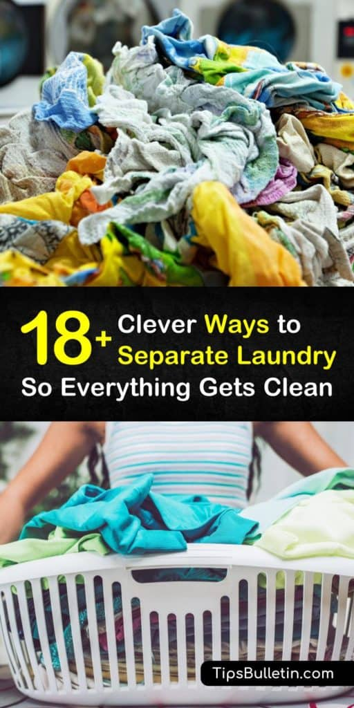 Clothing is expensive, and you want to get the most out of your garments. Proper care means sorting your laundry. Check out the Ultimate Guide on How To Separate Your Laundry to find out how to separate laundry properly. #laundry #separate #sortlaundry
