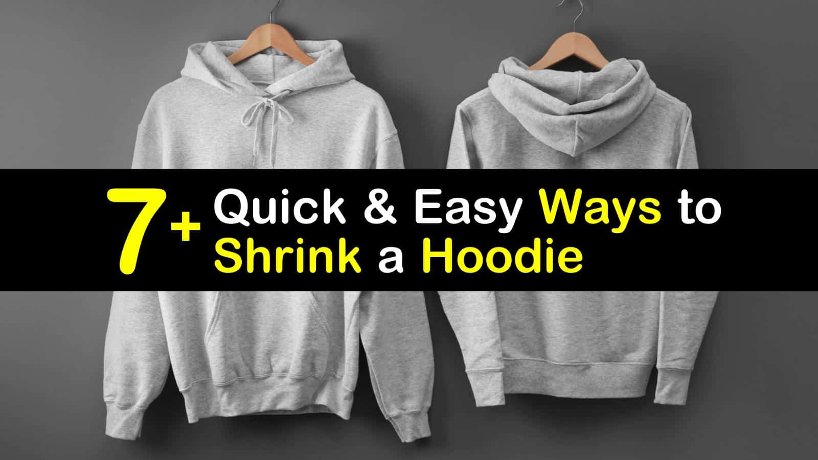 12+ Quick and Easy Ways to Shrink a Hoodie