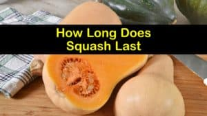 How Long Does Squash Last titleimg1