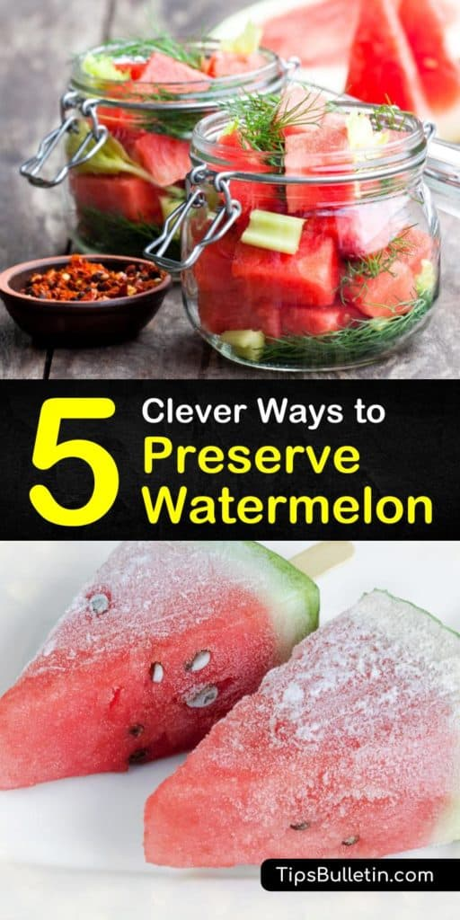 Learn about some of the most unique ways to store fresh watermelon. Whether you want simple cut watermelon, smoothies, watermelon rind preserves, pickles, or watermelon jelly, this article tells you everything you need to know about preserving cut watermelon. #howto #preserve #watermelon
