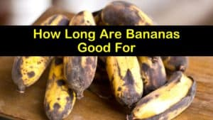 How Long are Bananas Good for titleimg1