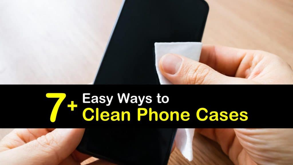 How to Clean a Phone Case titleimg1