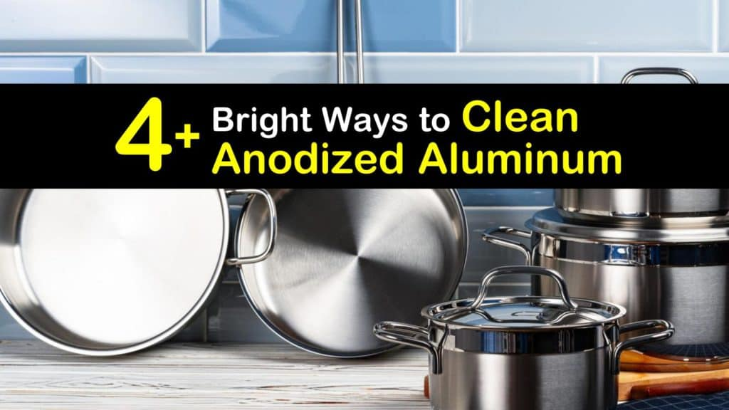 How to Clean Anodized Aluminum titleimg1