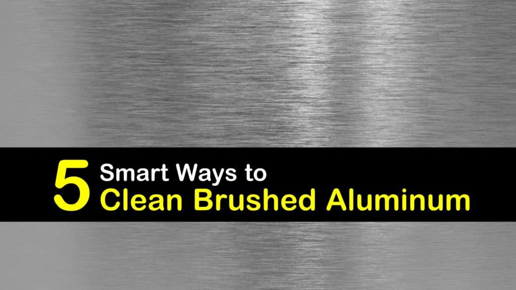 How to Clean Brushed Aluminum titleimg1