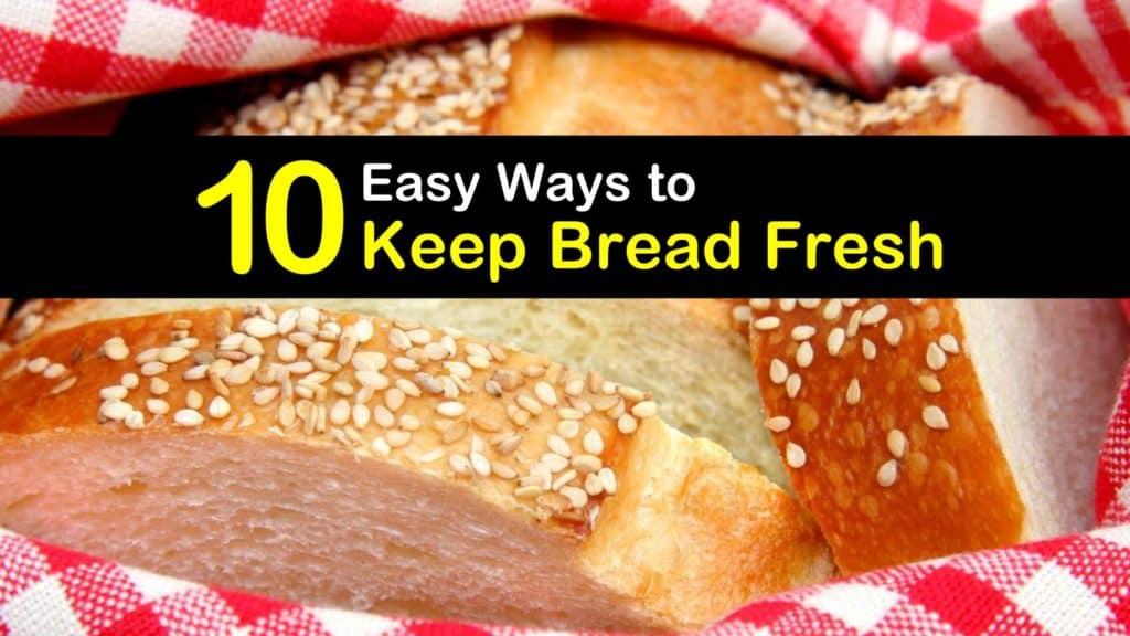 How to Keep Bread Fresh titleimg1