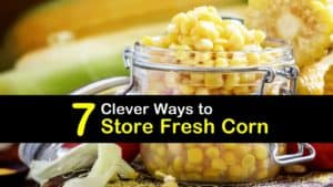How to Store Corn titleimg1