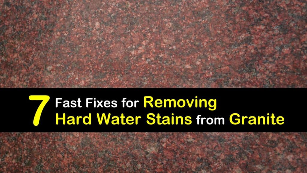 How to Remove Hard Water Stains from Granite titleimg1