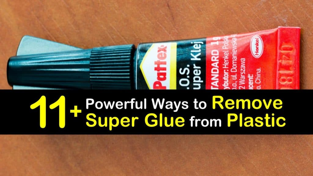 How to Remove Super Glue from Plastic titleimg1