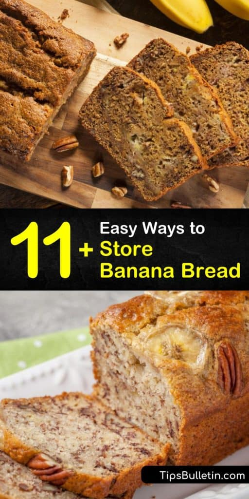 Wondering what to do with your leftover banana bread, where you should keep it, and for how long? Here are some tips on how to store banana bread on your countertop with aluminum foil and a freezer bag. #store #banana #bread