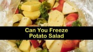 Can You Freeze Potato Salad titleimg1
