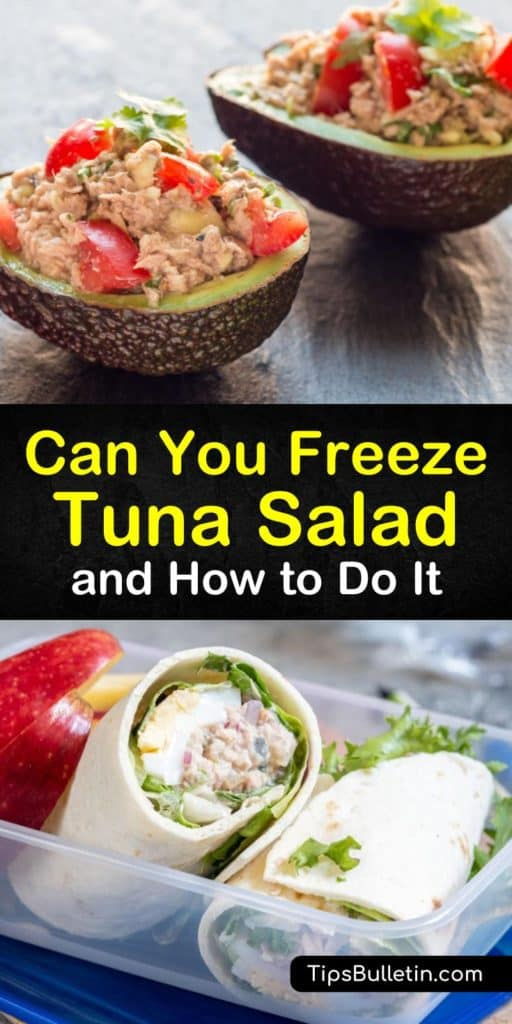 Discover how to freeze your favorite tuna salad recipe in a storage container or freezer-safe plastic bag, whether you prepare it with veggies, lemon juice, and Parmesan, or with a whipped salad dressing such as Miracle Whip. #freeze #tuna #salad