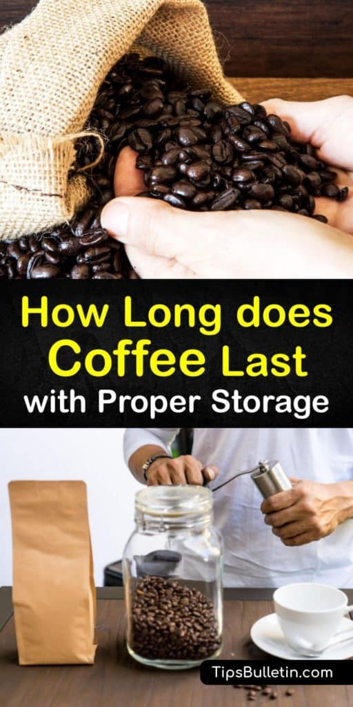 Fire up your coffee maker and get ready for fresh coffee all year when you master the skill of prolonging the shelf life of a cup of coffee. Learn about ground versus whole beans, the expiration date, and the proper airtight container to store coffee at room temperature. #how #long #coffee #lasts