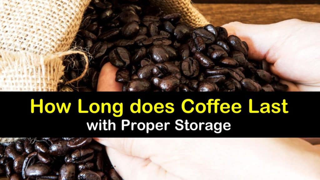 How Long does Coffee Last titleimg1
