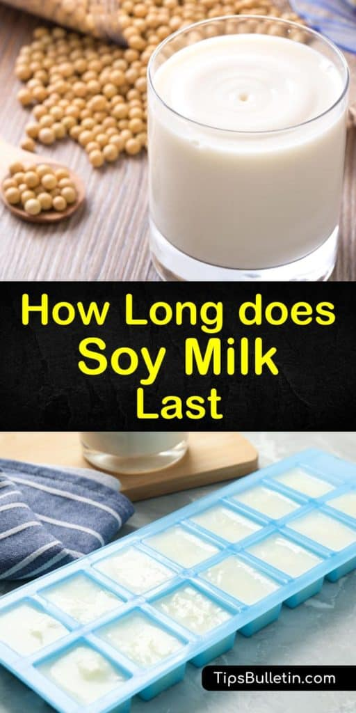 How long does soy milk last and where is the best place to store it? Unlike cow's milk and dairy products, some soy milk is safe to store at room temperature but requires refrigeration after opening and lasts up to ten days in the fridge. #soy # milk #howlong #last #storage