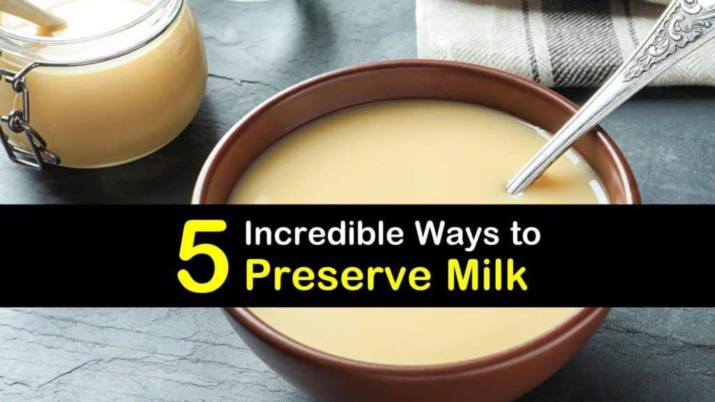 How to Preserve Milk titleimg1