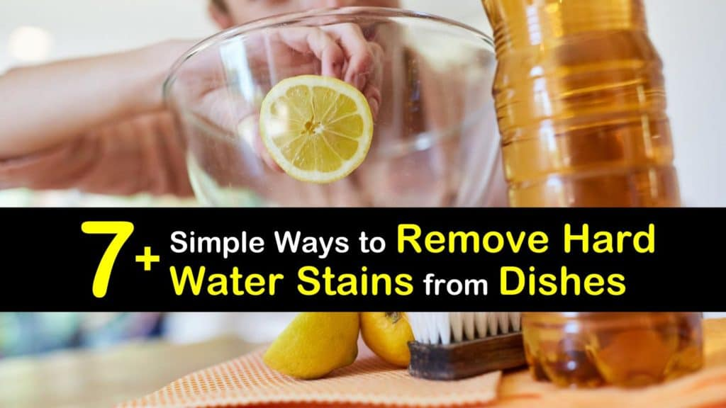 How to Remove Hard Water Stains from Dishes titleimg1